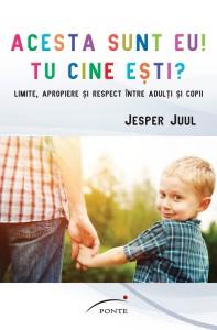 Acesta sunt eu, tu cine esti_Jesper Juul